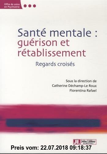 Gebr. - Santé mentale : guérison et rétablissement : Regards croisés