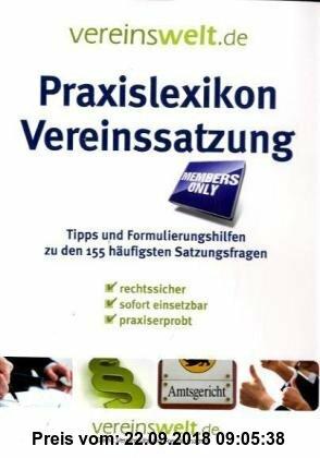 Gebr. - Praxislexikon Vereinssatzung: Tipps und Formulierungshilfen zu den 155 häufigsten Satzungsfragen aus dem Vereinsalltag